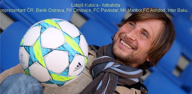 Luboš Kubica - fotbalista